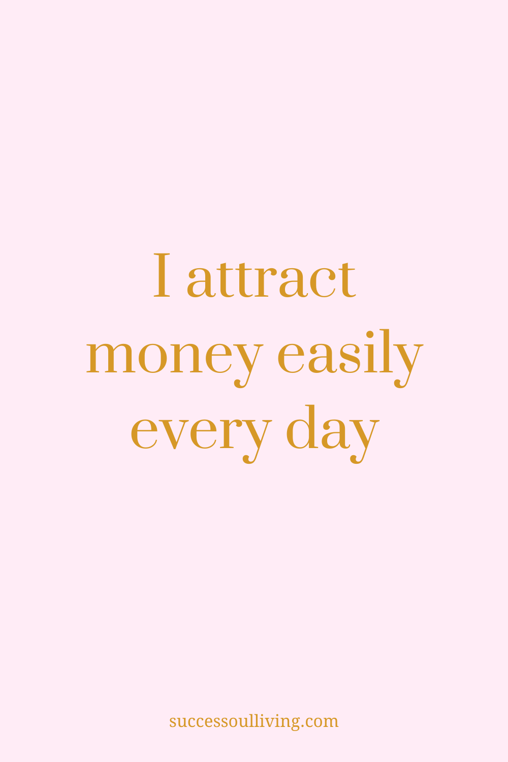 A Daily Affirmation To Create Wealth   Success-soul® Living