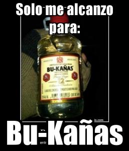 Bukanas Memes En Espanol Borrachos Memes