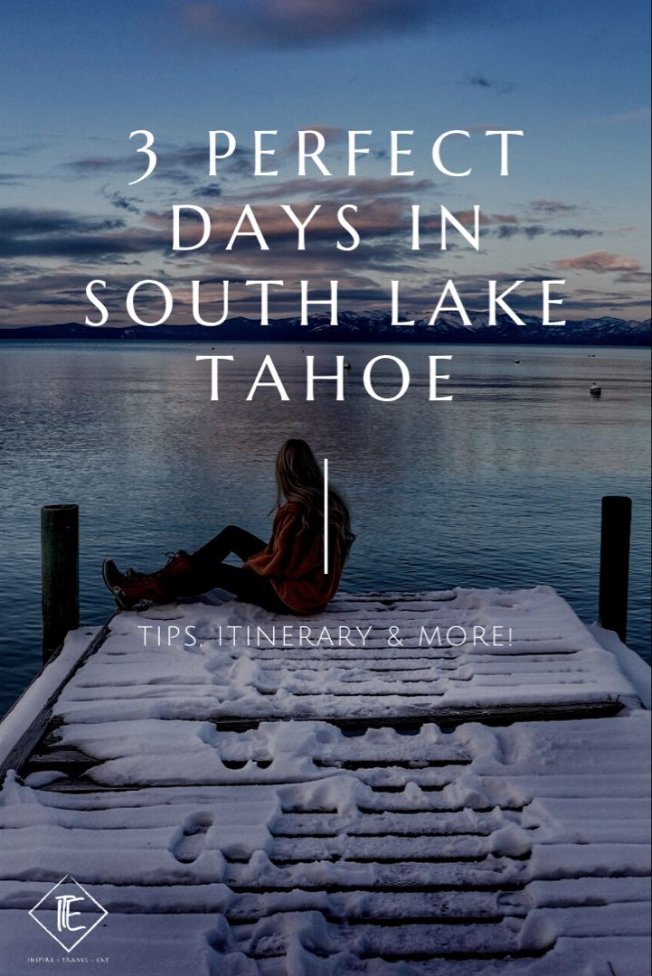 Itinerary and tips for things to do in South Lake Tahoe. #southlaketahoe #laketahoe