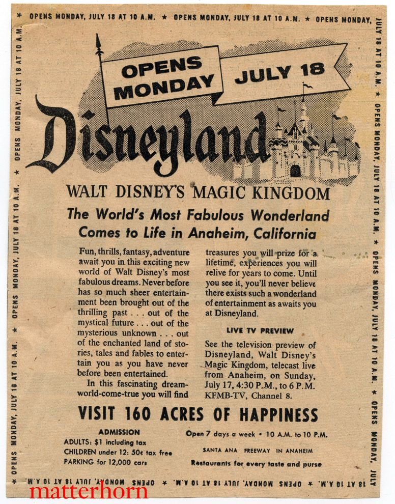 Disneyland Opening Day Ad Each year around July 17th many arguments ...