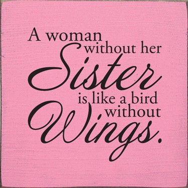 Bon Quotable Quotes · Sisterly Love!