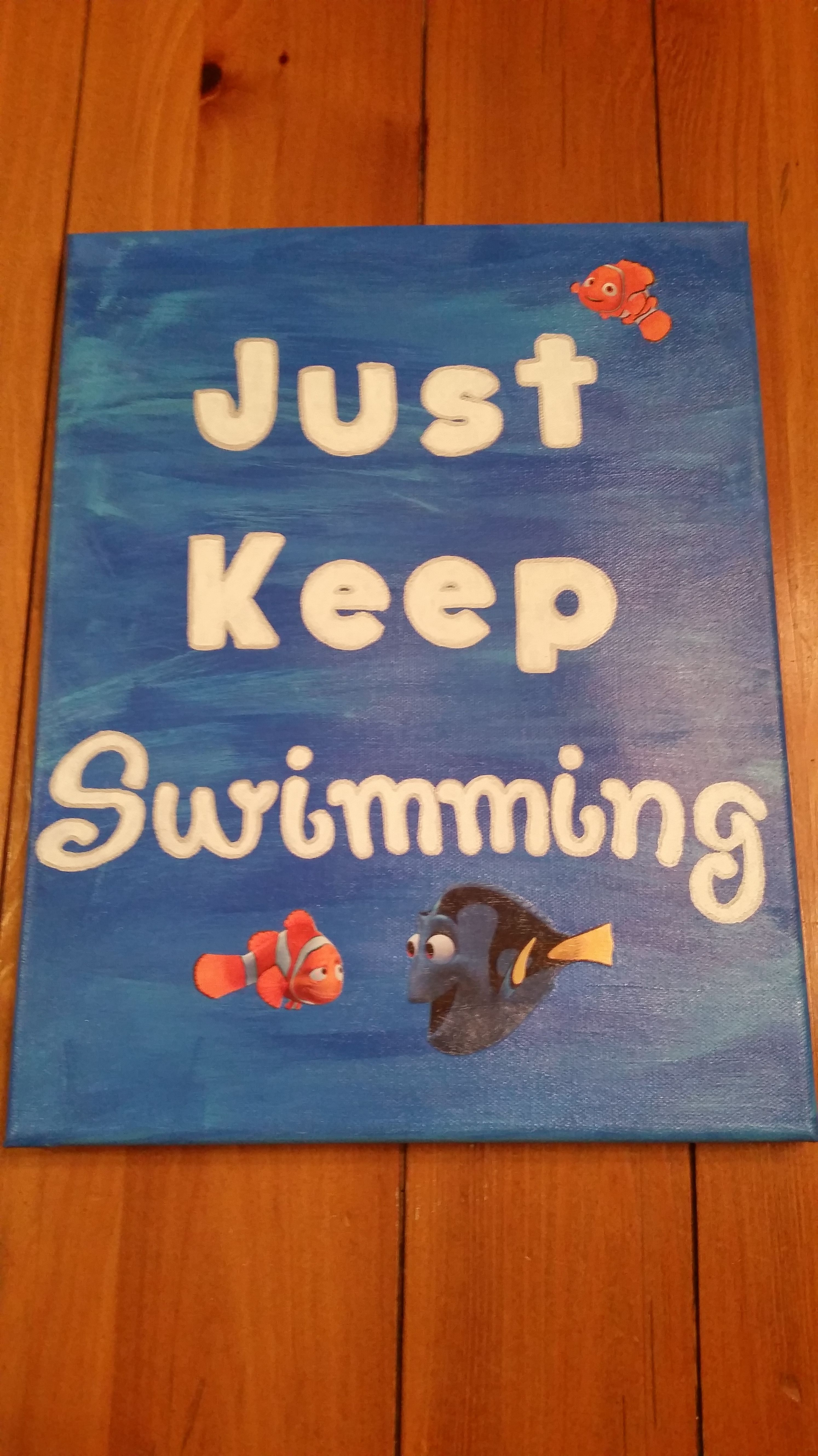 Quot Just Keep Swimming Quot Finding Nemo Canvas I Made For A