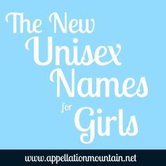 Campbell And Collins The New Unisex Names For Girls