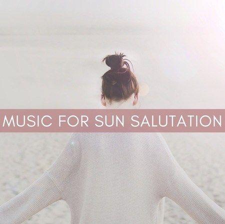 music for sun salutation  yoga song surya namaskar cool