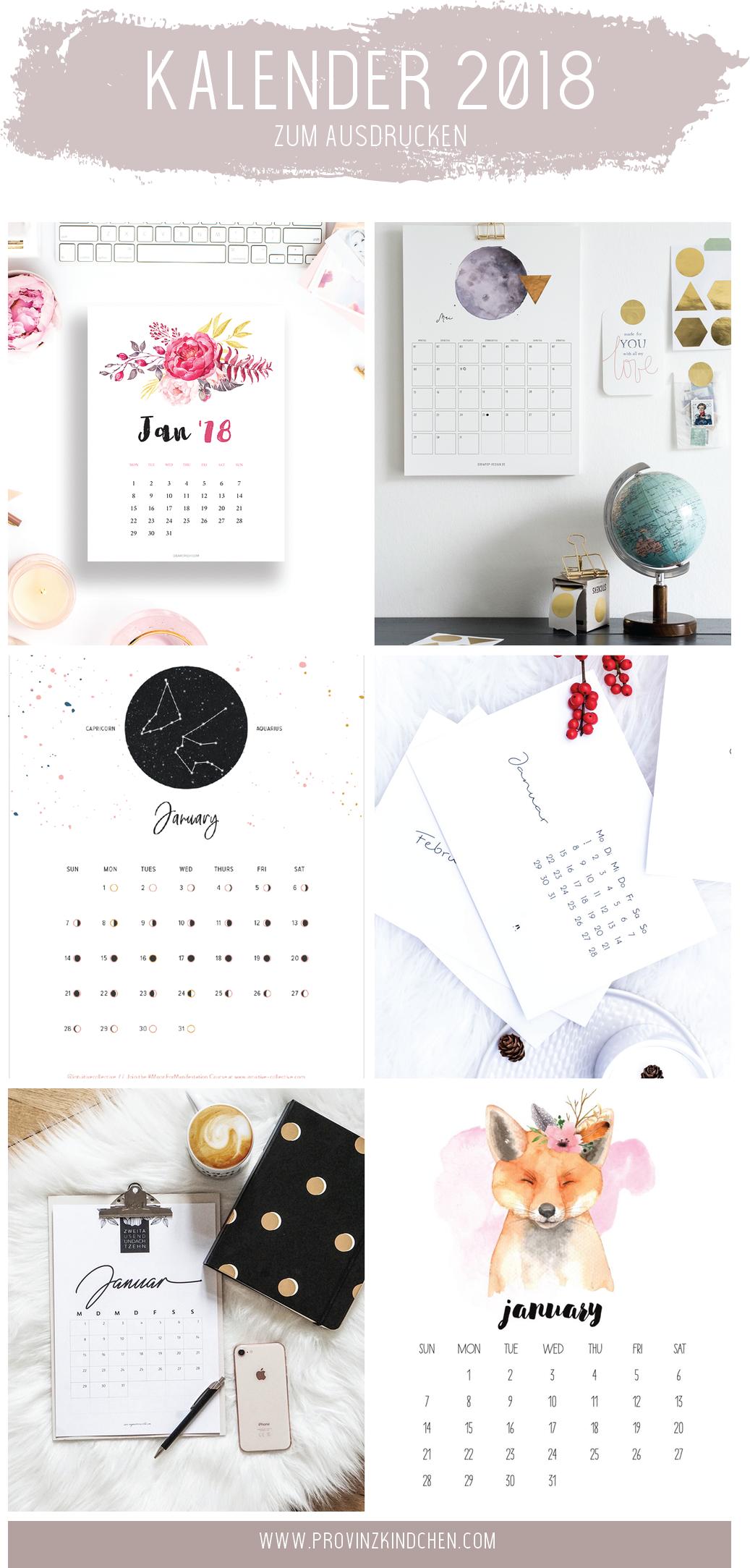 Die Schonsten Kalender Fur 2018 Zum Ausdrucken Provinzkindchen Kalender Zum Ausdrucken Kalender Basteln Ausdrucken