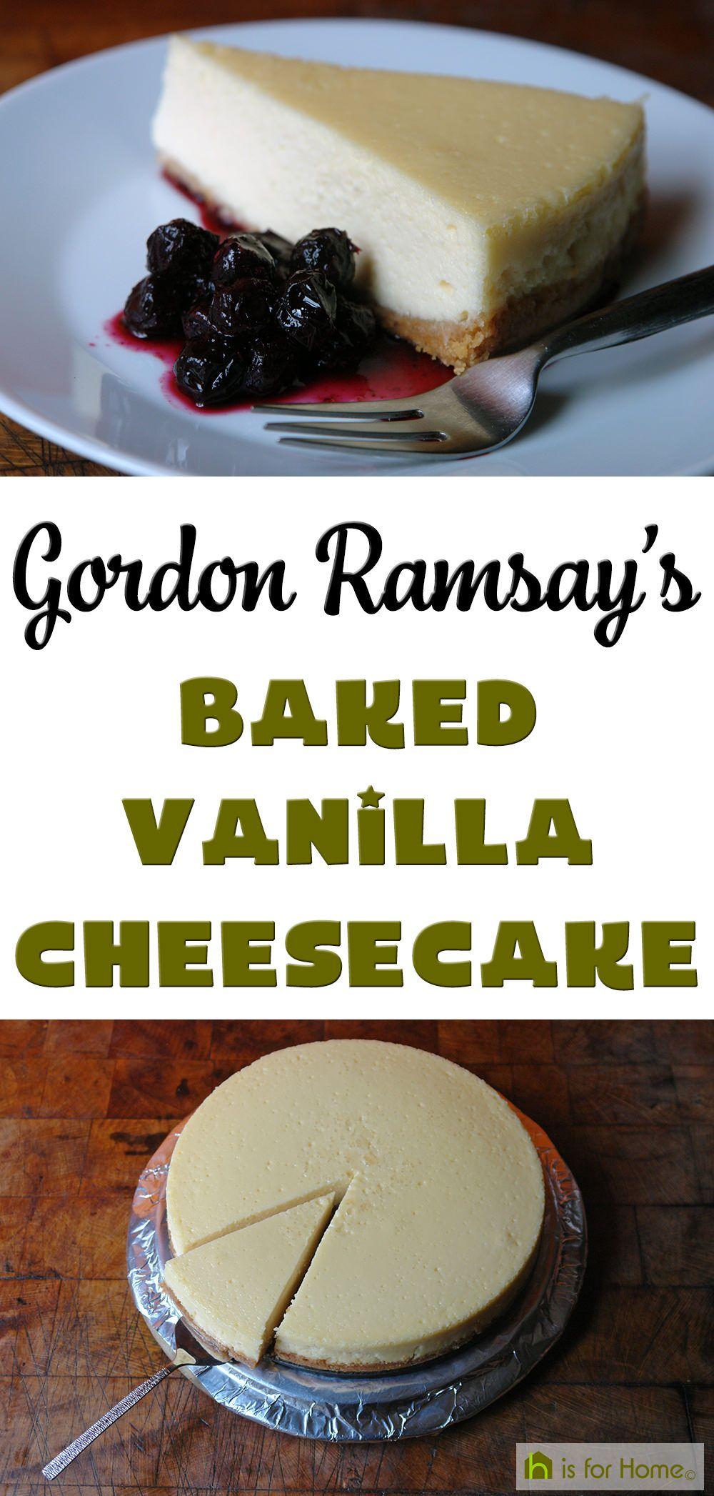 Gordon Ramsay's Baked Vanilla Cheesecake #cheesecake #recipe #bakedcheesecake #vanillacheesecake #newyorkcheesecake