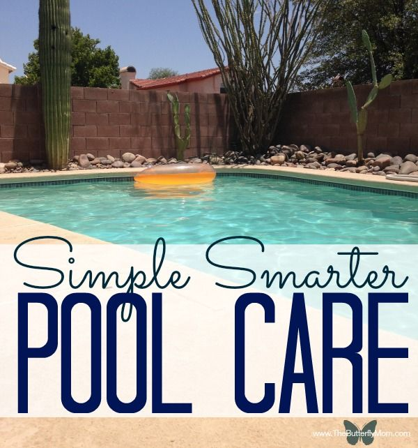Cool Shaped Pools: Simple Smarter Pool Care. Tips And Tricks To Keeping Your