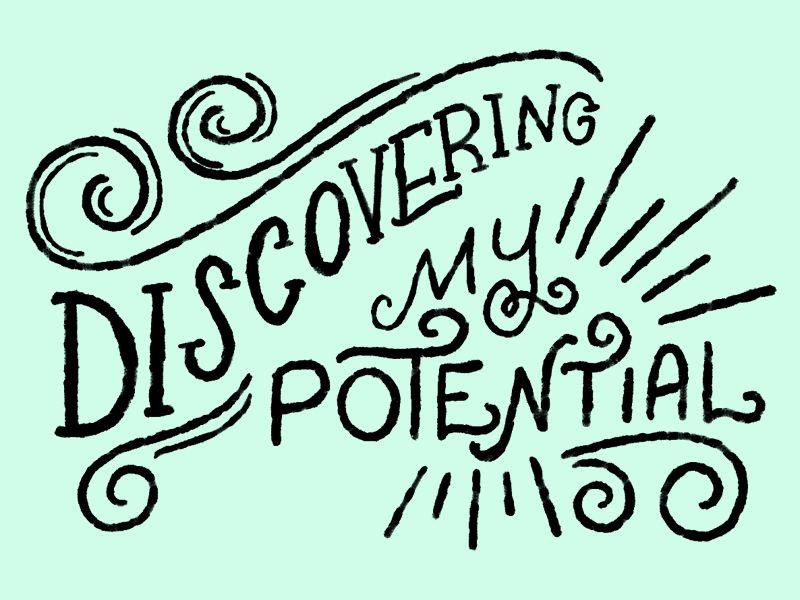 Discovering My Potential by Shauna Lynn Panczyszyn