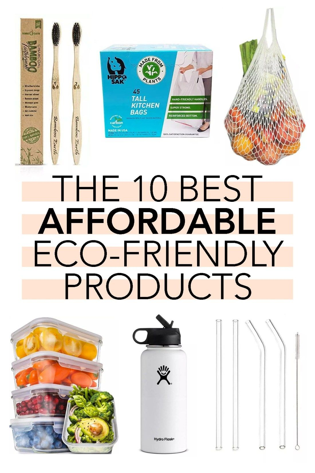 10 Affordable EcoFriendly Products Eco friendly