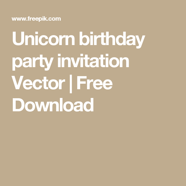 Unicorn birthday party invitation vector free download unicorn unicorn birthday party invitation vector free download stopboris Images
