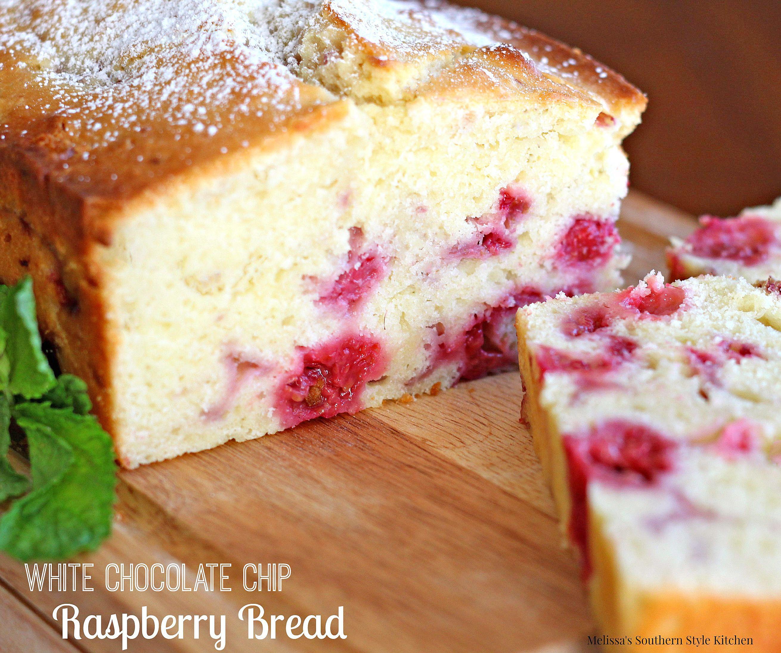 White Chocolate Chip Raspberry Bread In 2019 Raspberry