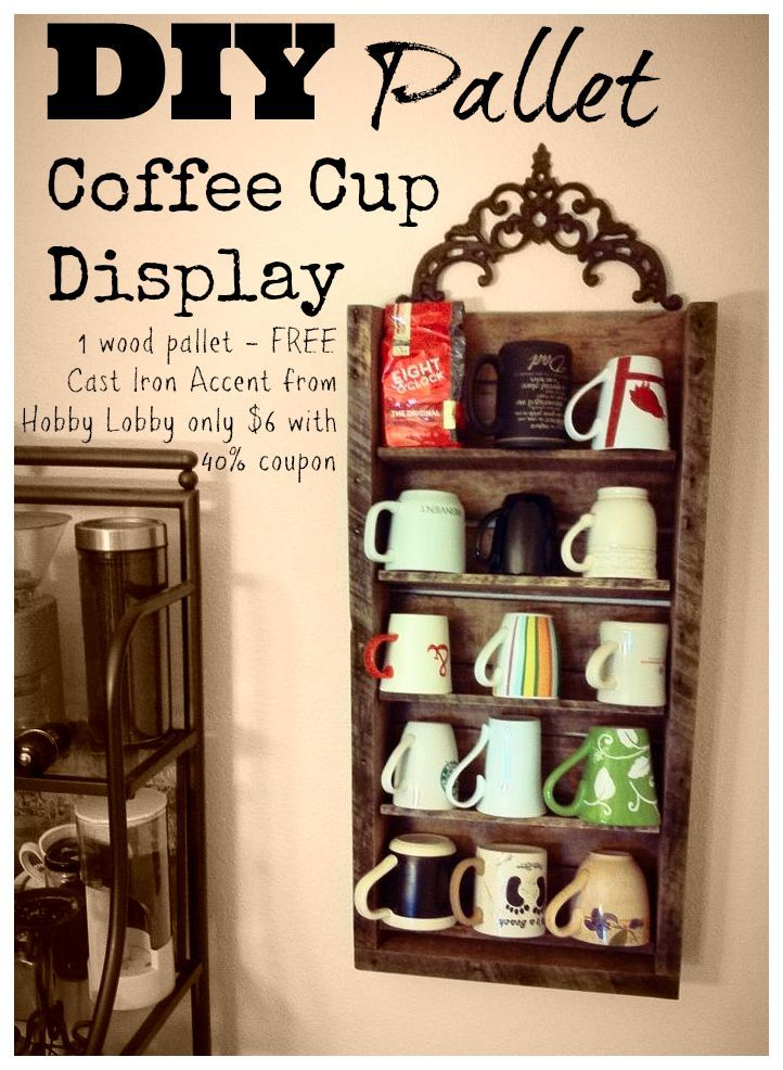 Free Wood Turned Into A Cute Rustic Coffee Cup Display Shelf Great Way To Show Off Those Mugs