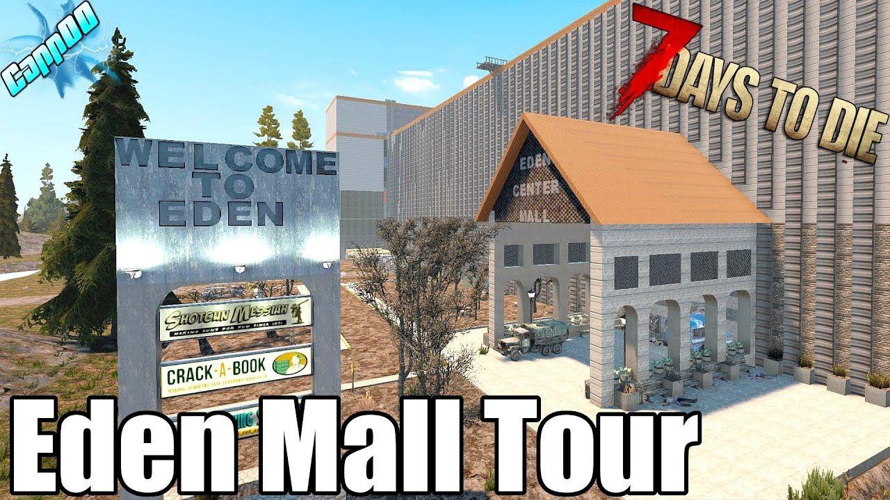 7 Days To Die Eden Mall Walkthrough New Series Soon In 2020