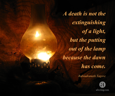 A Death Is Not The Extinguishing Of A Light But The Putting Out Of