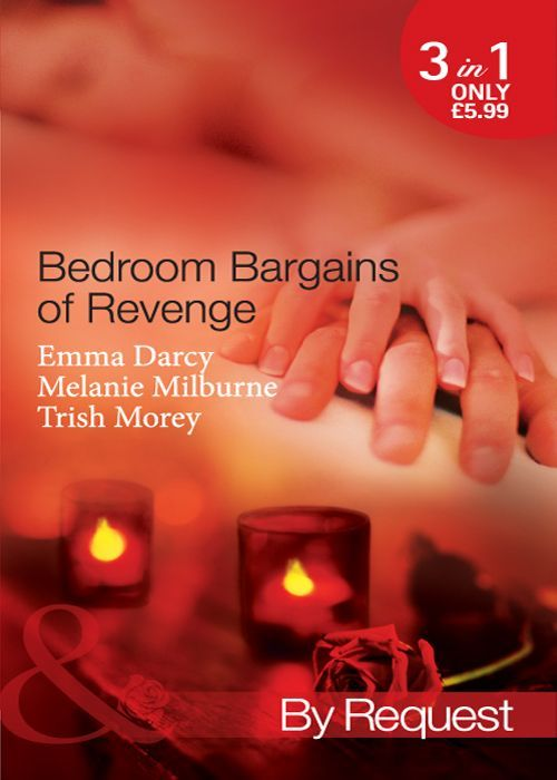 Bedroom Bargain Of Revenge Mills Boon By Request Various