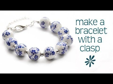 Make a beaded bracelet with a clasp - jewelry making tutorial ...