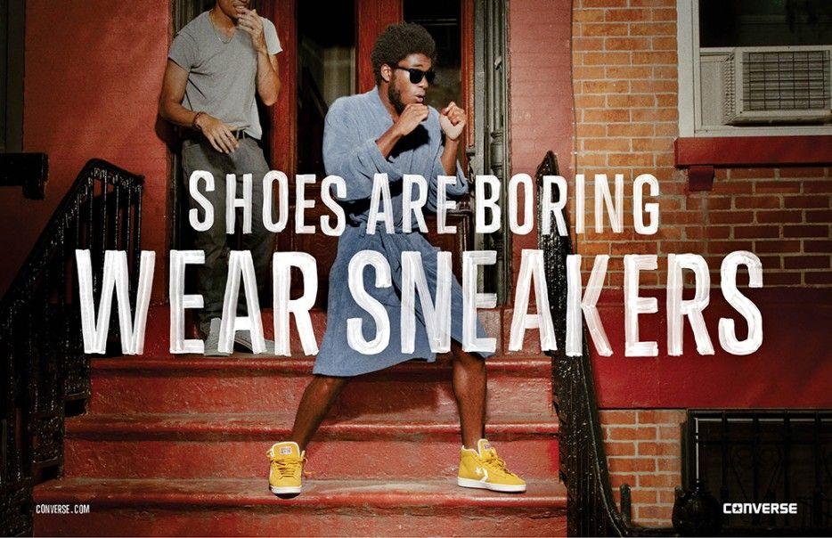 Campanha Da Converse Shoes Are Boring Wear Sneakers Agencia Anomaly Converse New Converse Fashion Marketing