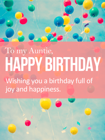 Vivid Birthday Balloon Card For Aunt A Blue Sky Full Of Bright