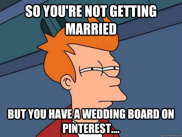 Best 25 Wedding Stress Ideas On Pinterest: Best 25+ Wedding Meme Ideas On Pinterest
