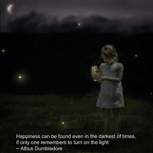 Happiness Can Be Found In The Darkest Of Times Quote: Favorite Harry Potter Quote