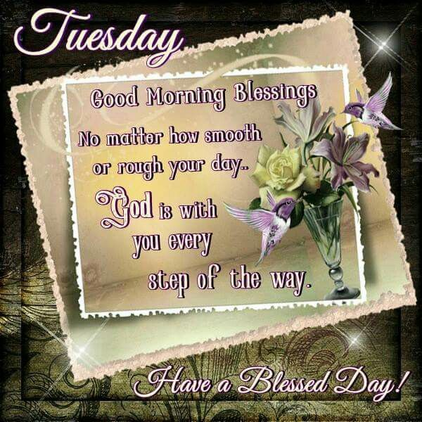 Tuesday Morning Inspirational Quotes: Tuesday Blessings!