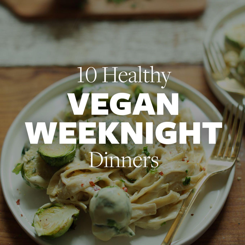 10 Healthy Vegan Dinners Minimalist Baker Recipes Healthy Vegan Dinner Vegan Dinners Healthy Vegan