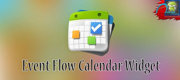 Event Flow Calendar Widget Premium apk free download: Event