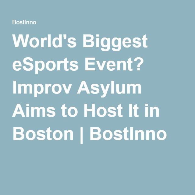 World's Biggest eSports Event? Improv Asylum Aims to Host It
