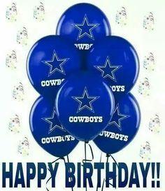 Happy Birthday Cowboys Fan Dallas Cowboys Happy Birthday Happy Birthday Cowboy Dallas Cowboys Birthday