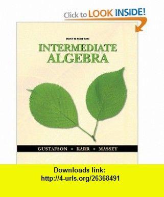 Intermediate algebra 9th edition 9780495831426 r david intermediate algebra 9th edition 9780495831426 r david gustafson rosemary karr marilyn massey isbn 10 0495831425 isbn 13 978 0495831426 fandeluxe Image collections