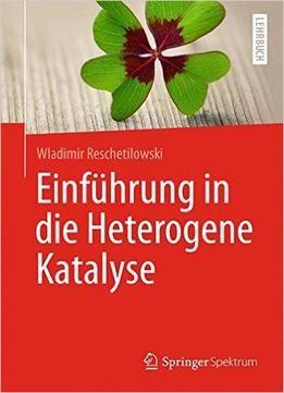 Einführung In Die Heterogene Katalyse PDF