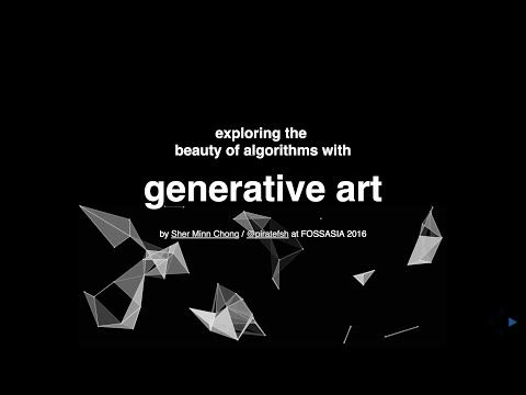 exploring the beauty of algorithms with generative art - talk - YouTube