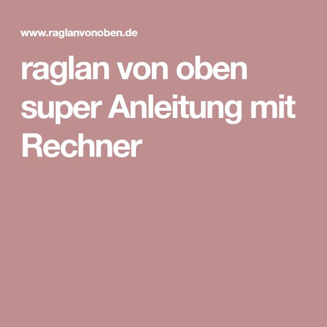 Photo of Raglan von oben tolle Anleitung mit Taschenrechner