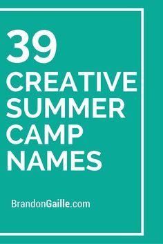 39 Creative Summer Camp Names Catchy Slogans Kids Church
