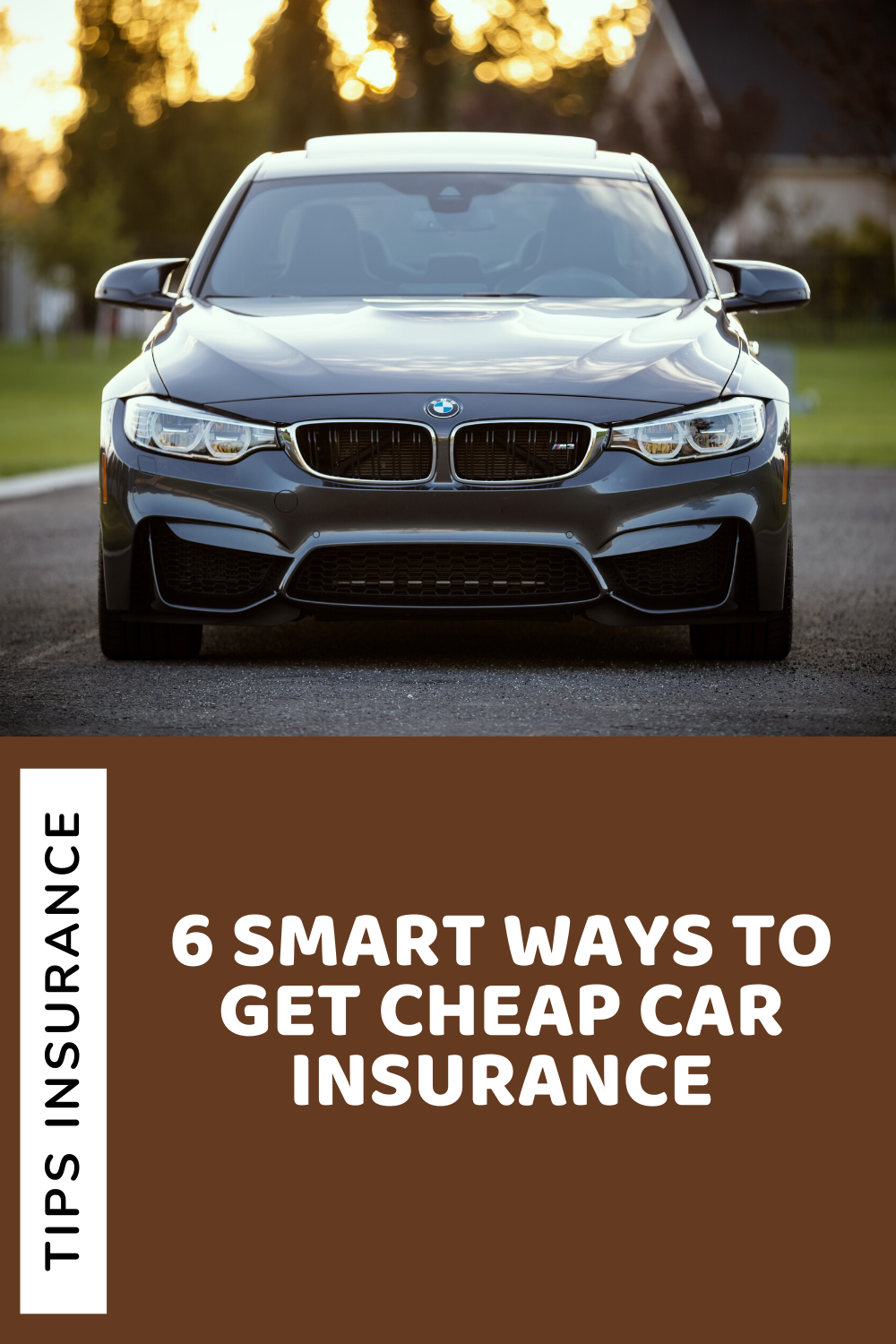 6 Smart Ways To Get Cheap Car Insurance In 2020 Car Insurance