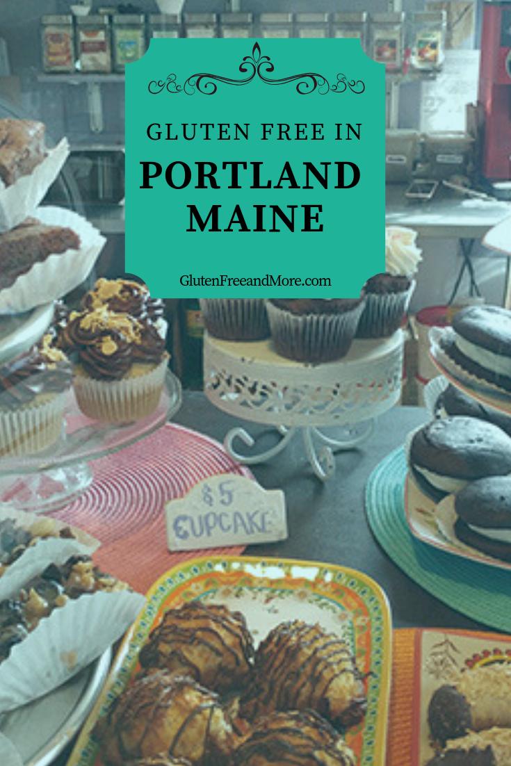 Portland, Maine A GlutenFree Hot Spot Gluten free