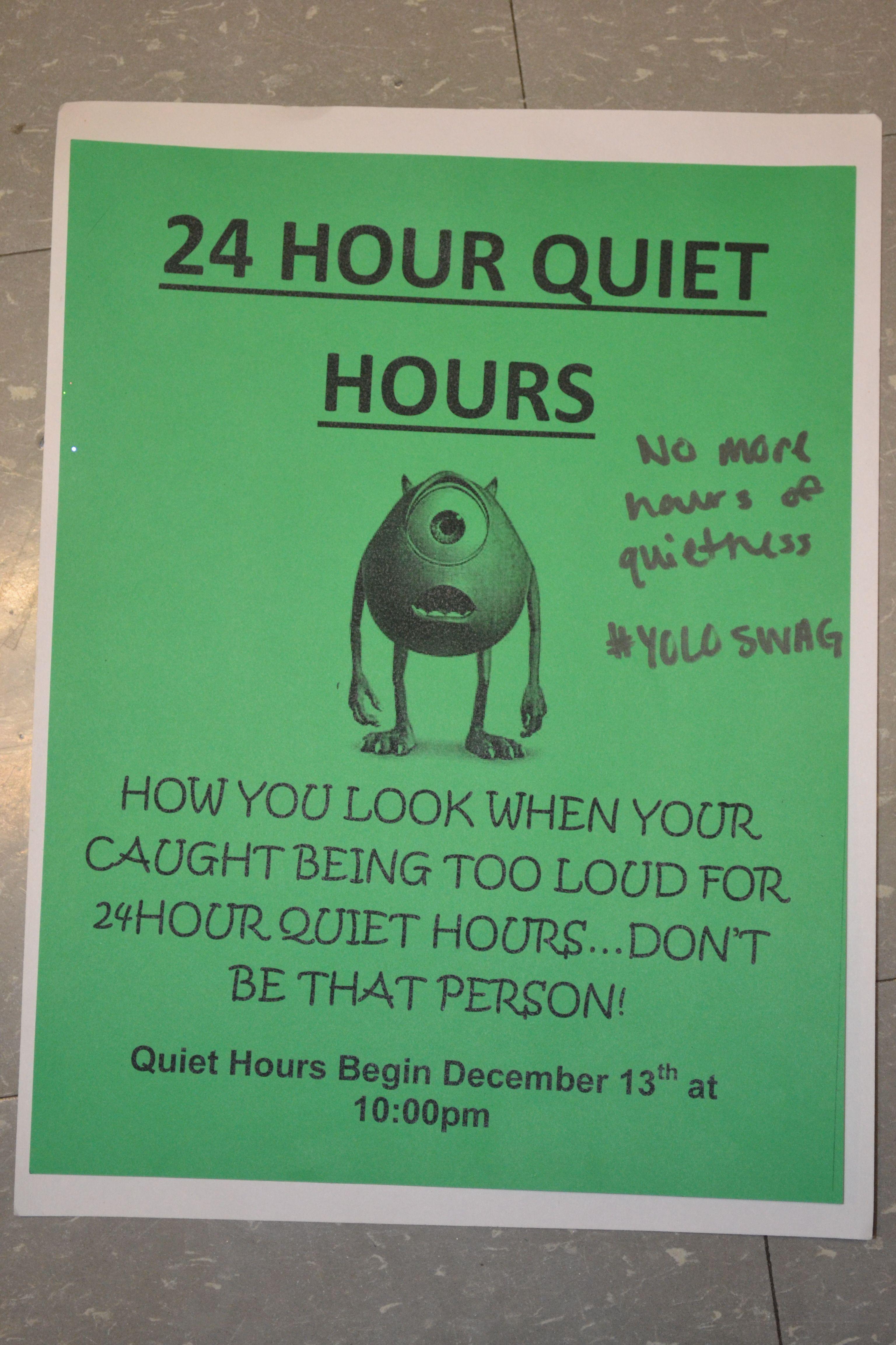 24 Hour Quiet Hours 24 Hour Quiet
