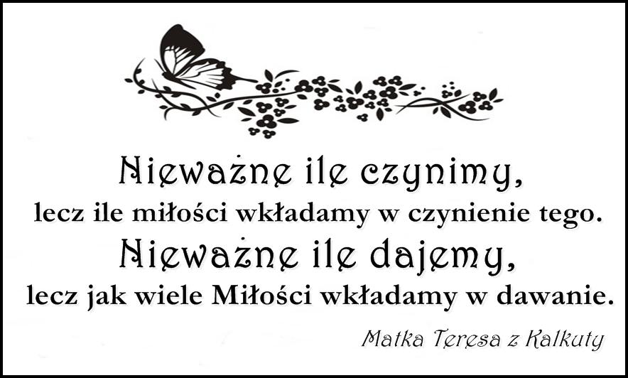 Skarby Magielnicy Digi ślubne Cytat Matki Teresy Z