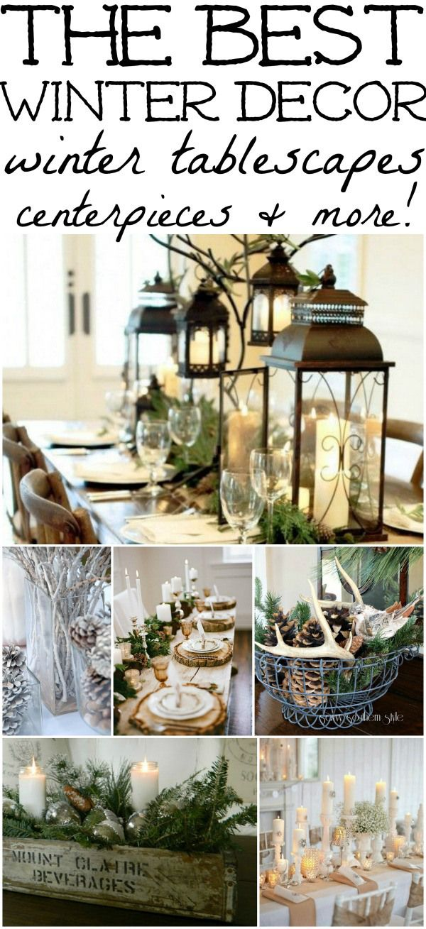 Winter Decorations - Winter Table Ideas & More | Christmas decor ...