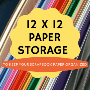 12 x 12 paper storage ideas and solutions to keep your scrapbooking paper well organized http. Black Bedroom Furniture Sets. Home Design Ideas