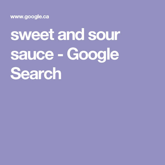 sweet and sour sauce - Google Search