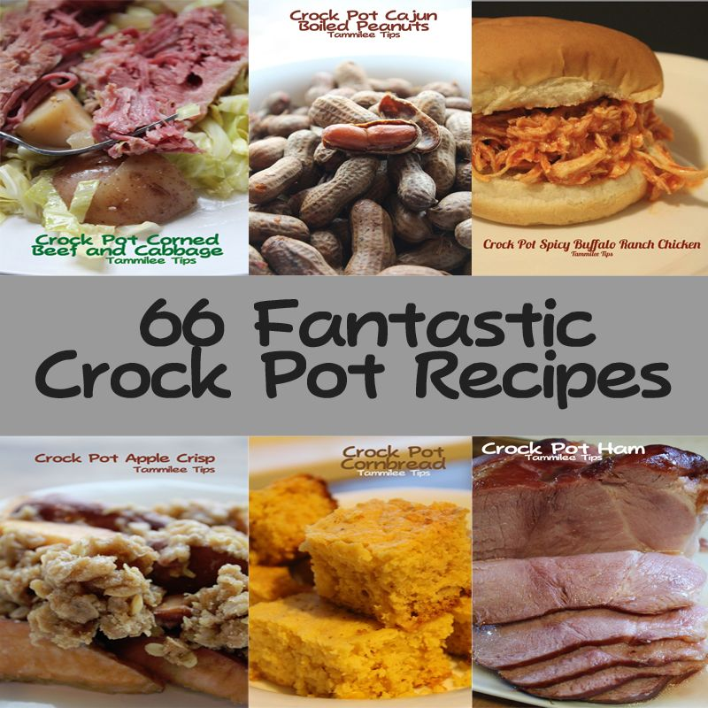66 Fantastic Crock Pot Recipes! @Donna Stevenson Manley - You crock dinner, I'll bring dessert. ;)