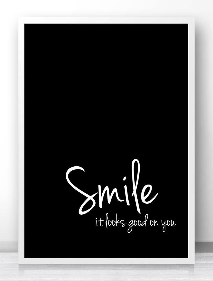 Smile It Looks Good On You Typography Quote Print, Black And White Wall Art Print