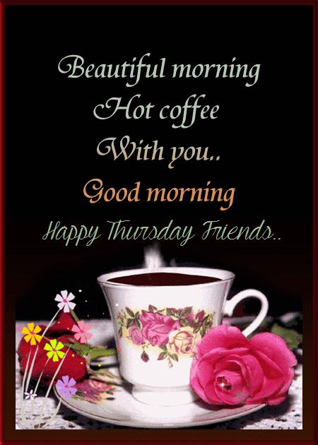 Happy Thursday Coffee : happy, thursday, coffee, Beautiful, Morning, Quote, Happy, Thursday, Coffee,, Thursday,, Quotes