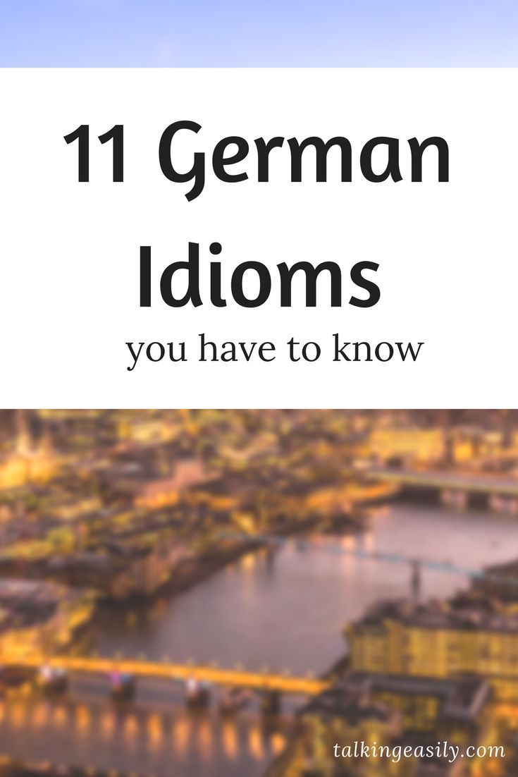 Know these 11 German idions to sound like native