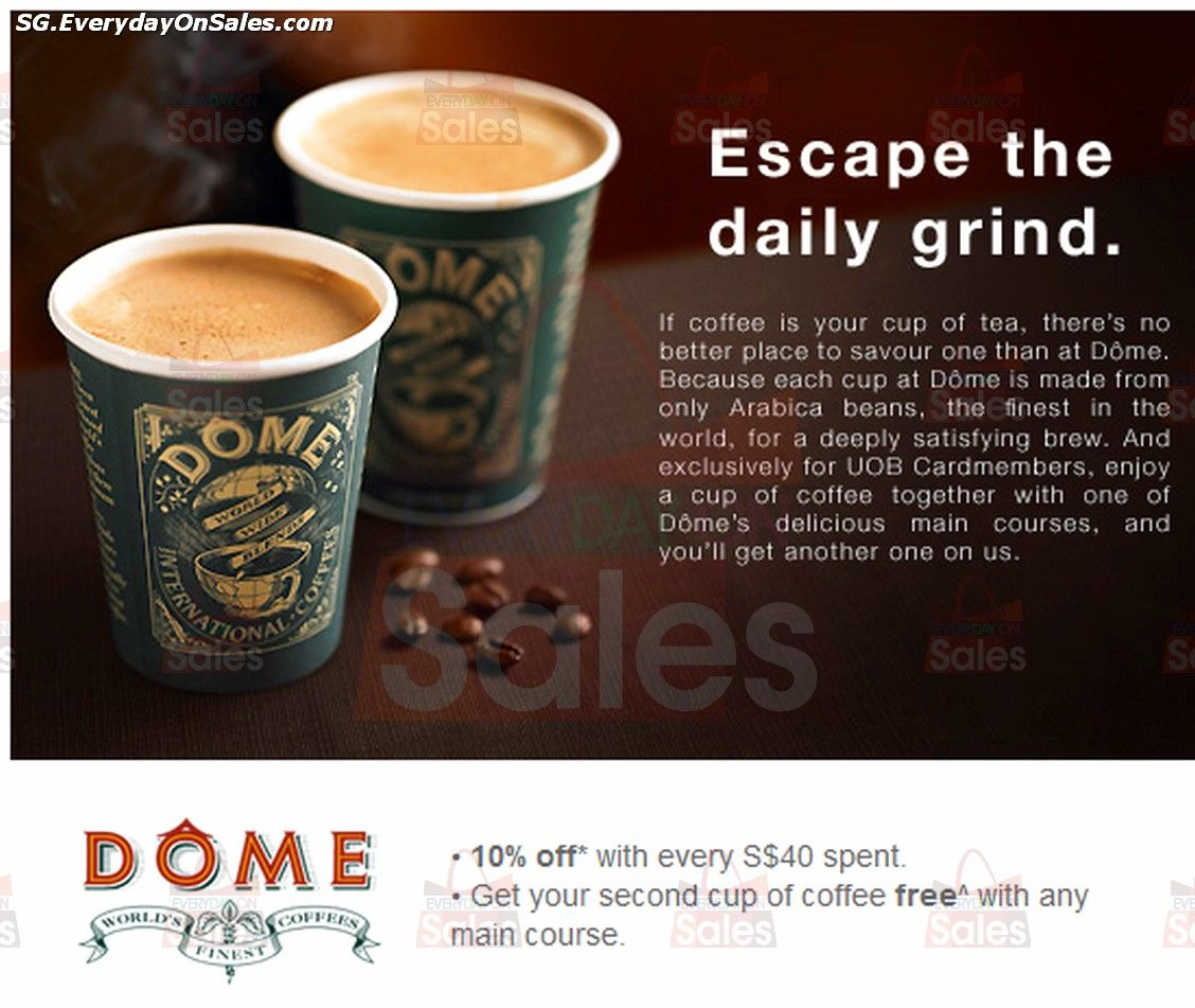 1 For 1 Coffee At Dome Cafe 2014 Singapore Promotions Dining Great Mega Deals Factory Price Everydayonsales Shopping Cafe Coffee Tea Cups