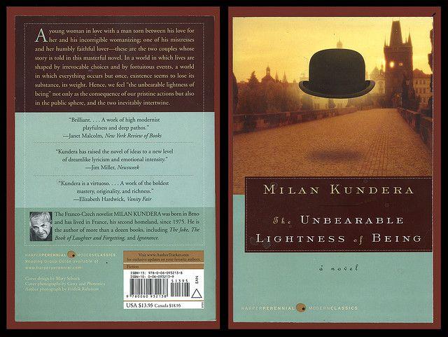 La insoportable levedad del ser, Milán Kundera. \