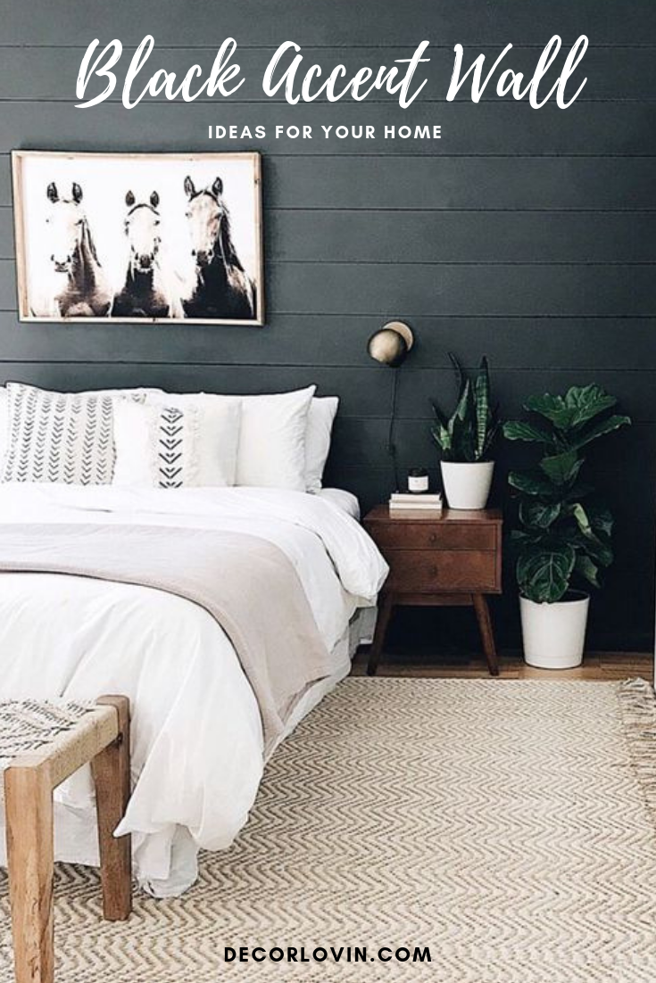 Black Accent Wall Ideas For Your Home Inspiration For Your Bedroom Bathroom Home Office Feature Wall Bedroom Accent Walls In Living Room Black Walls Bedroom