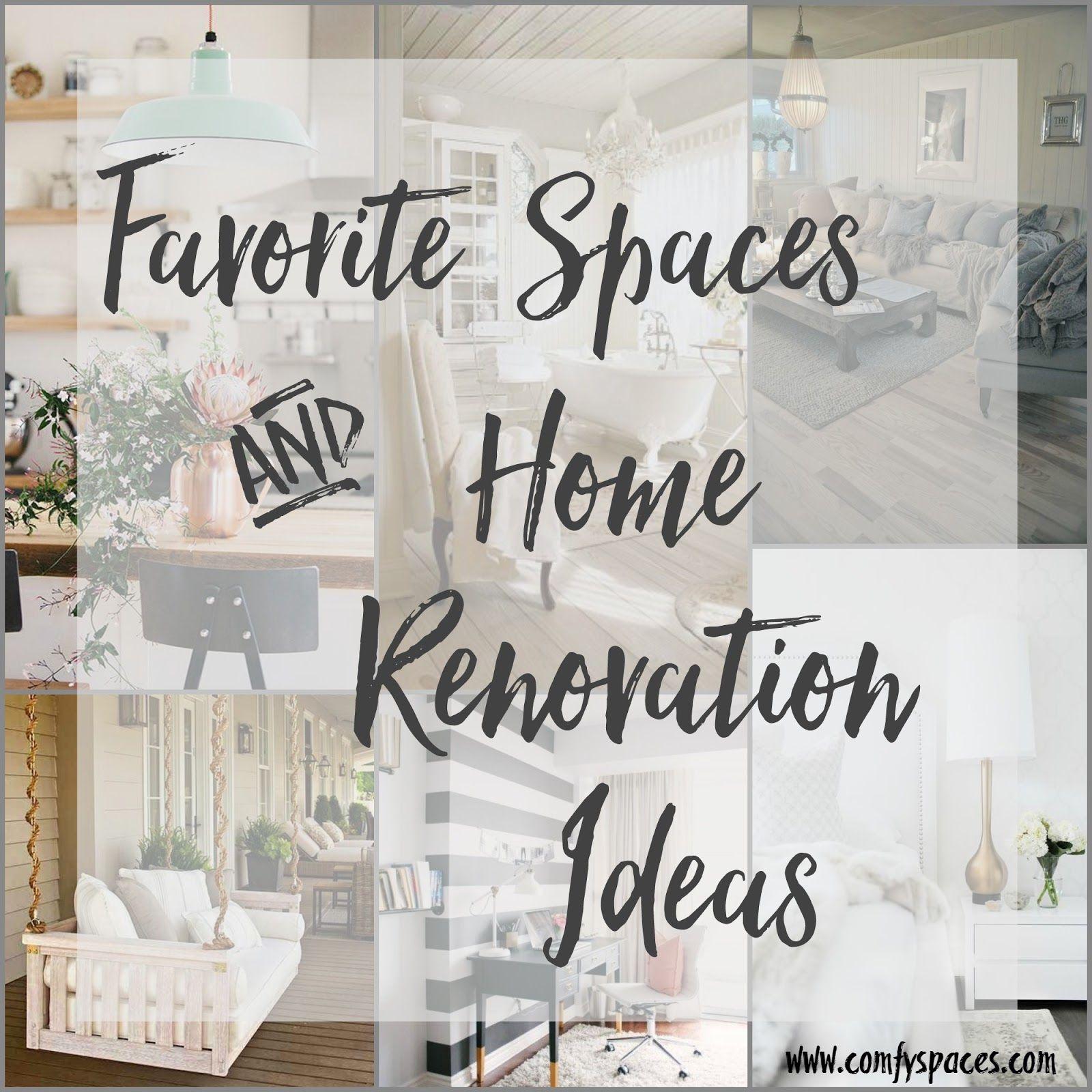 Comfortable Spaces: Favorite Spaces & Home Renovation Ideas