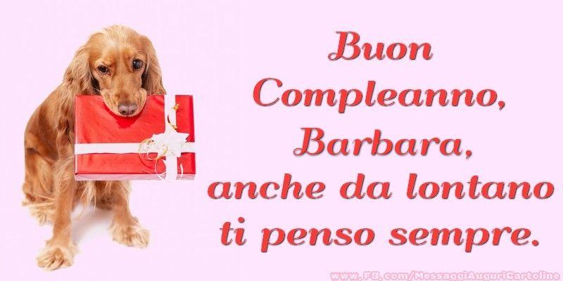 Cartoline Di Compleanno Buon Compleanno Barbara Anche Da Lontano